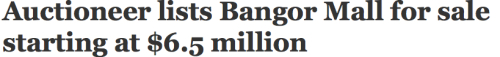 Bangor Mall for Sale Headline